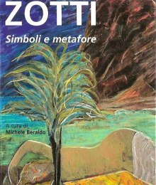 ZOTTI. SIMBOLI E METAFORE